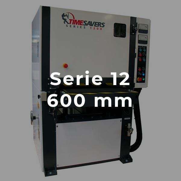 Serie 12 600 mm